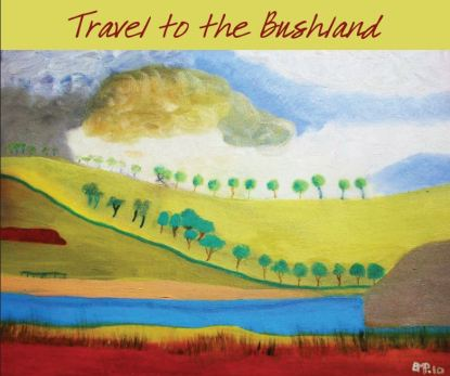 Travel to the Bushland by Brenda Pearson